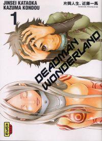 Deadman wonderland T1, manga chez Kana de Kondou, Kataoka