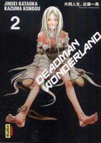 Deadman wonderland T2, manga chez Kana de Kondou, Kataoka