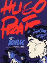 Sergent Kirk T4 : Quatrième époque (1), bd chez Futuropolis de Pratt