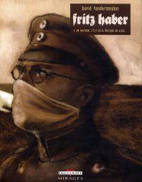 Fritz Haber T3 : Un Vautour, c'est déjà presque un aigle  (0), bd chez Delcourt de Vandermeulen