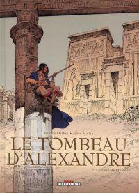 Le tombeau d'Alexandre T2 : La Porte de Ptolémée (0), bd chez Delcourt de Dethan, Maffre