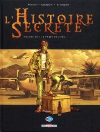 L'histoire secrète T20 : La Porte de l'eau (0), bd chez Delcourt de Pécau, Kordey, O'Grady, Vatine, Manchu