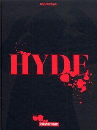 Hyde, bd chez Casterman de Heurteau