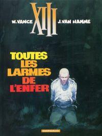 XIII T3 : Toutes les larmes de l'enfer (0), bd chez Dargaud de Van Hamme, Vance, Petra