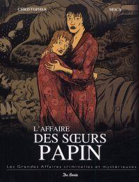 L'affaire des soeurs Papin, bd chez De Borée de Moca, Christopher, Godin