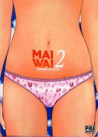 Maiwai T2 : Ridée (0), manga chez Pika de Mochizuki