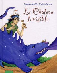 Le château invisible, bd chez Mosquito de Chausse, Mazille
