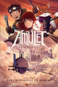 Amulet T3 : Les Chercheurs de nuages (0), comics chez Akileos de Kibuishi