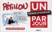 Éphémérides 365 jours : Un dessin d'humour par jour (calendrier 2011) (0), bd chez Hugo BD de Pétillon