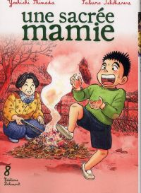 Une sacrée mamie T8, manga chez Delcourt de Shimada, Ishikawa