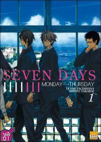 Seven days T1 : Monday to Thurday (0), manga chez Taïfu comics de Tachibana, Takarai