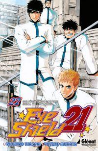 Eye Shield 21 T27 : Seijûro Shin contre Sena Kobayakawa (0), manga chez Glénat de Inagaki, Murata
