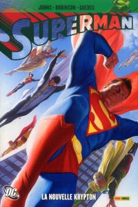 Superman - New Kypton : La nouvelle Krypton (0), comics chez Panini Comics de Robinson, Johns, Guedes, Ross