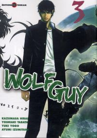 Wolf guy T3, manga chez Tonkam de Tabata, Hirai, Yogo, Izumitani