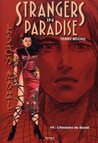Strangers in paradise – cycle , T14 : L'histoire de david (0), comics chez Kyméra de Moore