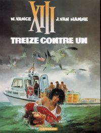 XIII T8 : Treize contre un (0), bd chez Dargaud de Van Hamme, Vance, Petra