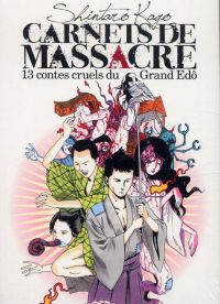 Carnets de massacre : 13 contes cruels du Edô (0), manga chez IMHO de Kago