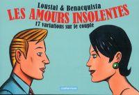Les amours insolentes, bd chez Casterman de Benacquista, de Loustal