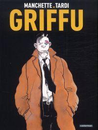 Griffu, bd chez Casterman de Manchette, Tardi