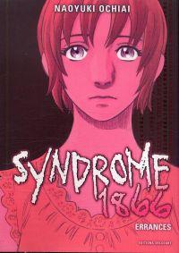 Syndrome 1866 T5, manga chez Delcourt de Ochiai