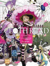 Cloth road  T3, manga chez Kazé manga de Kurata, Okama