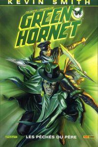 Green Hornet T1 : Les péchés du père (0), comics chez Panini Comics de Hester, Smith, Lau, Nunes, Hang, Lucas, Ross