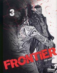 Frontier T3, manga chez Glénat de Ishiwata