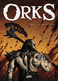 Orks T1 : La voix des armes (0), bd chez Soleil de Tackian, Guénet