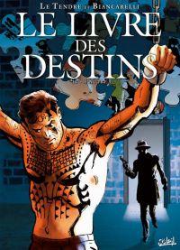 Le livre des destins T4 : L'autre (0), bd chez Soleil de Le Tendre, Biancarelli