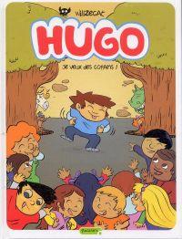 Hugo T6 : Je veux des copains ! (0), bd chez Dupuis de Wilizecat