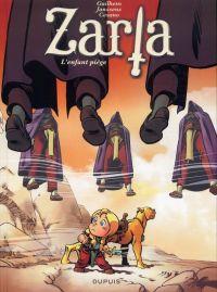 Zarla T3 : L'enfant piège (0), bd chez Dupuis de Janssens, Guilhem, Cesano