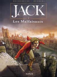 Jack T1 : Les Malfaisants (0), bd chez Dupuis de Runberg, de Rochebrune, Smulkowski