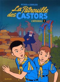 La patrouille des castors T1 : 1954 - 1957 (1), bd chez Dupuis de Charlier, Mitacq