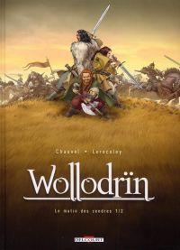 Wollodrïn – cycle 1 : Le matin des cendres, T1 : Le matin des cendres 1/2 (0), bd chez Delcourt de Chauvel, Lereculey, Basset, Araldi