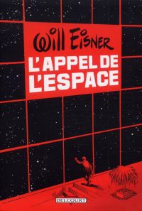 L'appel de l'espace, comics chez Delcourt de Eisner