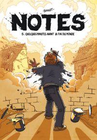 Notes T5 : Quelques minutes avant la fin du monde (0), bd chez Delcourt de Boulet