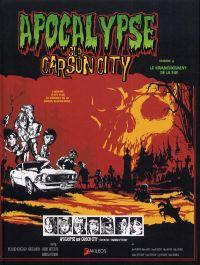 Apocalypse sur Carson city T2 : Le commencement de la fin (0), bd chez Akileos de Griffon