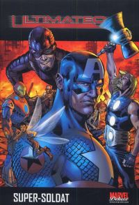 Ultimates T1 : Super-soldat (0), comics chez Panini Comics de Millar, Hitch, Mounts