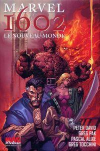 Marvel 1602 T2 : Le nouveau monde (1), comics chez Panini Comics de David, Pak, Pham, Alixe, Tocchini, Chu, Schwager, Chuckry, Yu