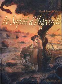 Le Serpent d'Hippocrate, bd chez Futuropolis de Pontarolo