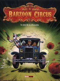 Barzoon Circus T1 : Le jour de la citrouille (0), bd chez Treize étrange de Darlot, Pilet