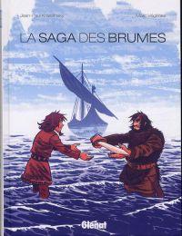La Saga des brumes, bd chez Glénat de Krassinsky, Védrines
