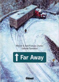 Far away, bd chez Glénat de Charles, Charles, Gamberini