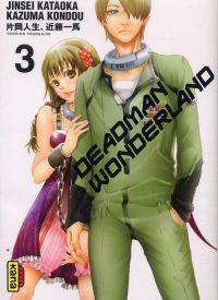 Deadman wonderland T3, manga chez Kana de Kondou, Kataoka