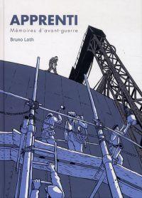 Apprenti, Mémoires d'avant-guerre, bd chez La boîte à bulles de Loth