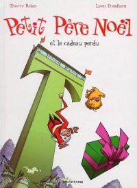 Petit père noël T5 : Petit Père Noël et le cadeau perdu (0), bd chez Dupuis de Trondheim, Robin, Bertrand