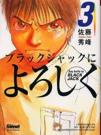Say hello to BLACK JACK T3 : Chroniques du Service de réanimation néonatale (0), manga chez Glénat de Sato