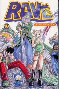 Rave T10, manga chez Glénat de Mashima