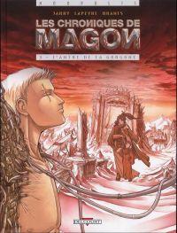 Les chroniques de Magon T3 : L'antre de la gorgone (0), bd chez Delcourt de Jarry, Lapeyre, Brants