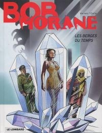 Bob Morane T44 : Les berges du temps (0), bd chez Le Lombard de Coria, Vernes